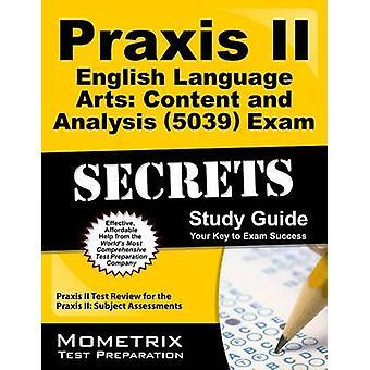 Praxis II English Language Arts Content and Analysis (5039) Exam Secr