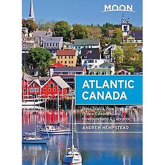 Moon Atlantic Canada (Ninth Edition) - Nova Scotia - New Brunswick - P