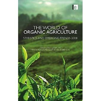 The World of Organic Agriculture - Statistics and Emerging Trends - 200