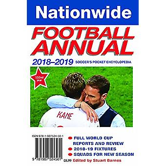 The Nationwide Annual 2018-2019 - 2018 by Stuart Barnes - 978190752456