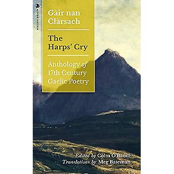 Gair nan Clarsach - The Harps' Cry - Anthology of 17th Century Gaelic