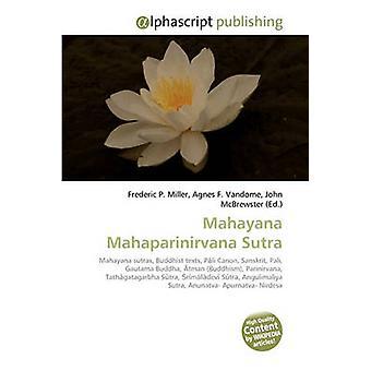 Mahayana Mahaparinirvana Sutra by Frederic P Miller - 9786130232139 B