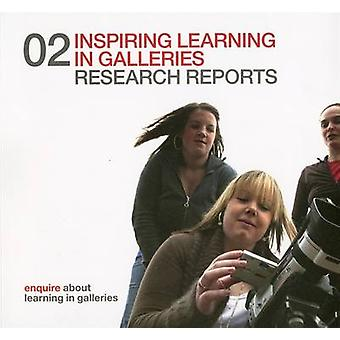 Inspiring Learning in Galleries 02 - Research Reports by Barbara Taylo