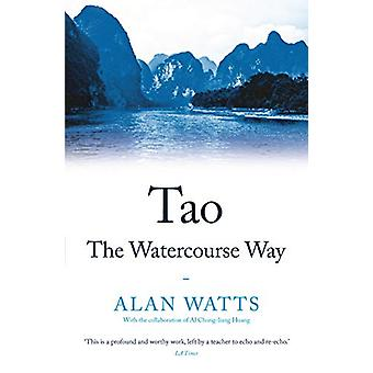 Tao - The Watercourse Way by Alan Watts - 9781788164467 Book