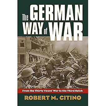 Tysk veien til krig: tretti år krigen til det tredje riket (moderne krig studier)