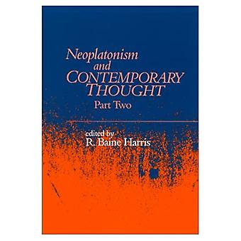 Neoplatonism and Contemporary Thought: Part 2