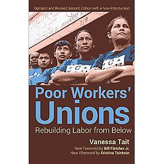Poor Workers' Union : Rebuilding Labor from Below