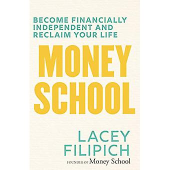 Money School by Lacey Filipich - 9781760890223 Book
