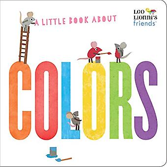 A Little Book About Colors by Leo Lionni - 9780525582298 Book