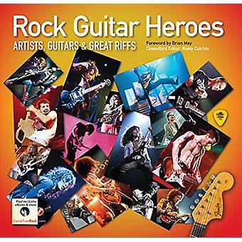 Rock Guitar Heroes - The Illustrated Encyclopedia of Artists - Guitars