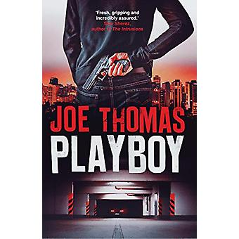 Playboy by Joe Thomas - 9781911350613 Book