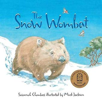 The Snow Wombat by Susannah Chambers - 9781911631330 Book