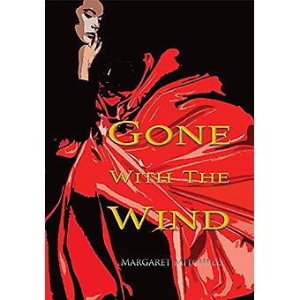 Gone with the Wind (Wisehouse Classics Edition) by Margaret Mitchell