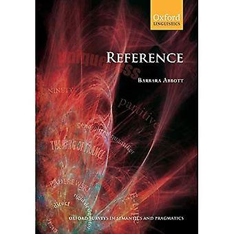 Reference (Oxford Surveys in Semantics & Pragmatics No.2)