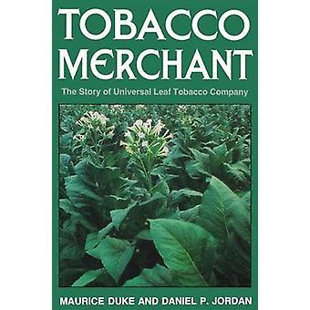 Tupakkakauppias - Maurin tarina universal leaf -tupakkayhtiöstä