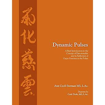 Dynamic Pulses by Ann Cecil-Sterman - 9780983772040 Book