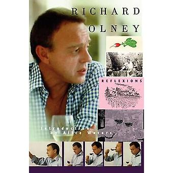Reflexions by Richard Olney - 9781883283438 Book