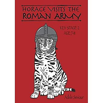Horace Visits the Roman Army: Volume 3 (Horace Helps Learn English Series)