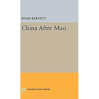 China After Mao by A. Doak Barnett - 9780691650111 Book
