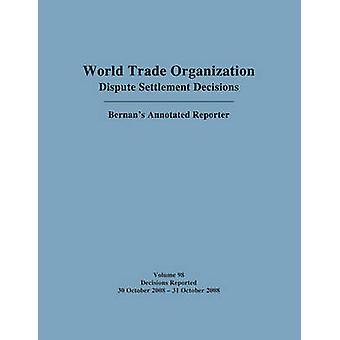 WTO Dispute Settlement Decisions Bernans Annotated Reporter by Jackson C. PaiMark D. Nguyen