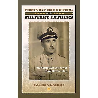 Feminist Daughters With Military Fathers by Fatima Sadiqi
