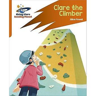 Reading Planet Rocket Phonics  Target Practice  Clare the Climber  Orange
