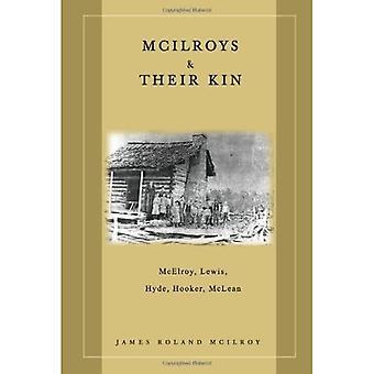 McIlroys & Their Kin : McElroy, Lewis, Hyde, Hooker, McLean