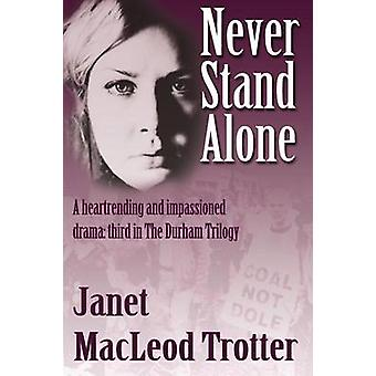 Aldri stå alene av Janet MacLeod Trotter