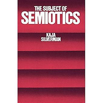 The Subject of Semiotics
