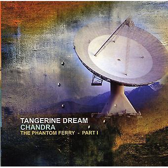 Tangerine Dream - Chandra-the Phantom Ferry Pt. 1 [CD] USA import