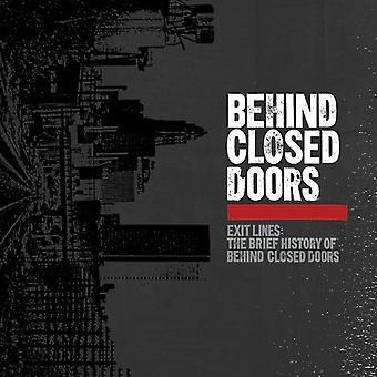 Derrière des portes closes - lignes de la sortie: Importation de la brève histoire de derrière [Vinyl] USA
