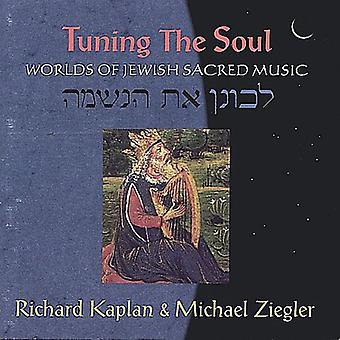 Kaplan & Ziegler - Tuning the Soul: Worlds of Jewish Sacred Music [CD] USA import
