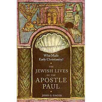 Hvem gjorde tidlig kristendom? -Jødiske liv til apostelen Paulus ved