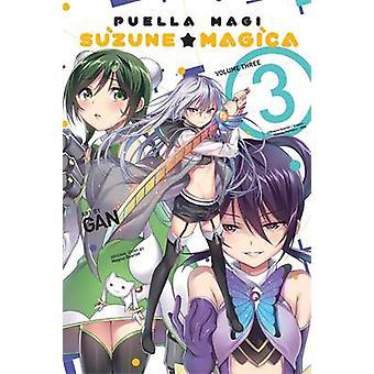 Puella Magi Suzune Magica - Vol. 3 pelo Quarteto de Magica - GAN - 978031627