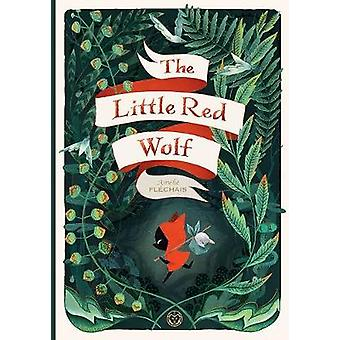 The Little Red Wolf by Amelie Flechais - 9781941302453 Book