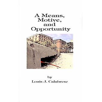 A の動機と機会を意味する陰謀論争とカラブレーゼ ・ ルイ j. による破損の小説