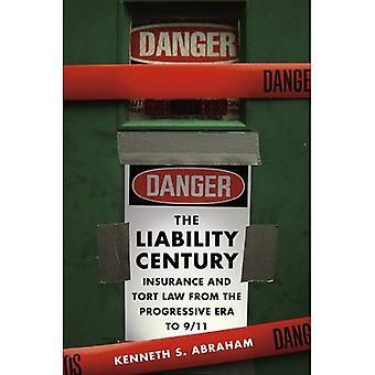 Ansvar århundrade: Försäkrings- och skadeståndsrätt från den progressiva eran till 9/11