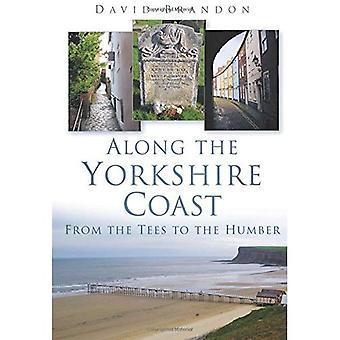 Ao longo da costa de Yorkshire: Tees de Humber