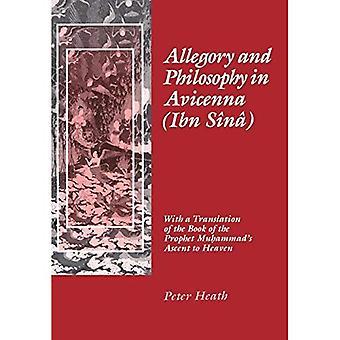 Alegoría y la filosofía de Avicenna (Ibn Sina): con una traducción del libro de la ascensión del Profeta Muhammad al cielo
