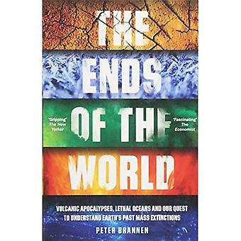 Endene av verden: vulkanske ananokies, dødelige hav og vår søken for å forstå jorden 's siste masse utryddelse
