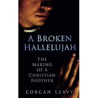 Un roto Aleluya: La realización de un hermano cristiano