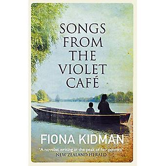 Songs from the Violet Caf�