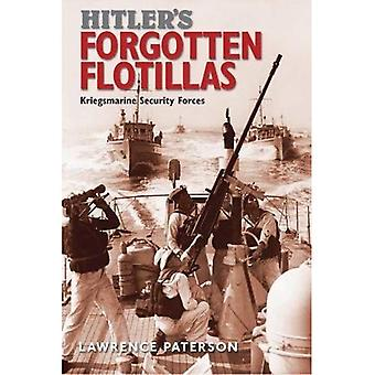 Hitler's Forgotten Flotillas: Kriegsmarine Security Forces