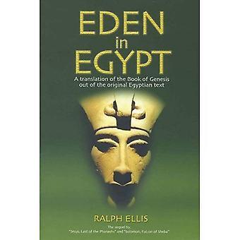 Eden in Ägypten: Adam und Eva waren Pharao Echnaton und Nofretete (ägyptische Testament)