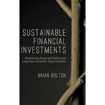 Kestävä taloudellinen investoinnit Brian Bolton