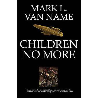 Children No More by Mark L. Van Name - 9781439133651 Book