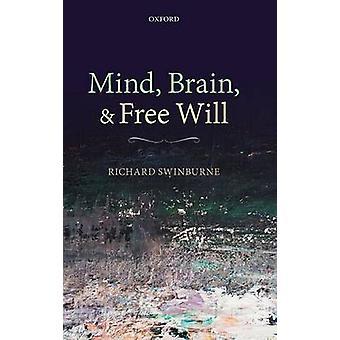 L'esprit cerveau et sans volonté de Swinburne & Richard