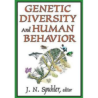 Genetic Diversity and Human Behavior by Spuhler & J.N.