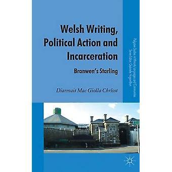 Galés la escritura acción política y encarcelamiento Branwens Starling por Mac Giolla Chriost y entraron
