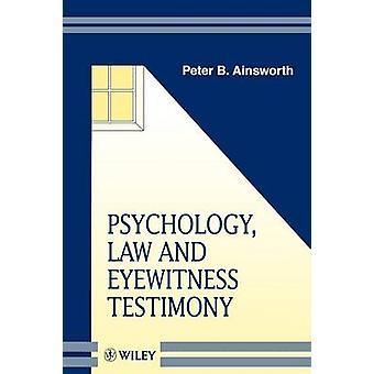 Psychology Law   Eyewitness Testimony by Ainsworth